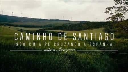 Vídeo - Wilson Iwazawa no Caminho de Santiago de Compostela